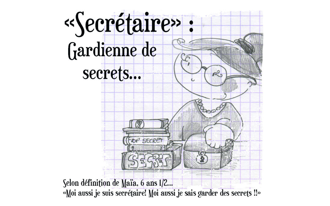 Gardienne de secrets…